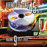 Hard to Find 45's on CD 9 1957-1960 /  Various