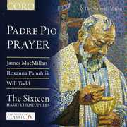 Padre Pio: Prayer , The Sixteen