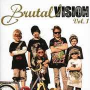 Vol. 1-Brutal Vision [Import] , Various Artists
