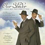 Over Yonder Gone But Not Forgotten , Slim & the Supreme Angels