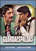 El Guardaespaldas , Gilberto de Anda