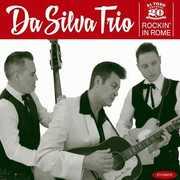Rockin in Rome [Import] , Da Silva Trio