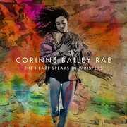 The Heart Speaks In Whispers , Corinne Bailey Rae