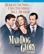 Mad Dog and Glory , Robert De Niro