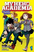 My Hero Academia: School Briefs, Vol. 1: Parents' Day