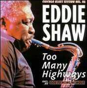 Too Many Highways , Eddie Shaw