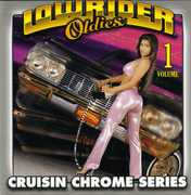 Lowrider Oldies Chrome, Vol. 1 , Various Artists