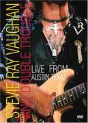 Stevie Ray Vaughan and Double Trouble: Live From Austin, Texas , Stevie Ray Vaughan