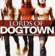 Lords of Dogtown (Original Soundtrack)