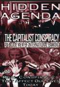 Hidden Agenda 1: Capitalist Conspiracy - Inside , G. Edward Griffin