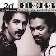20th Century Masters: Millennium Collection , Brothers Johnson
