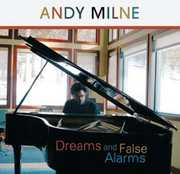 Dreams and False Alarms , Andy Milne