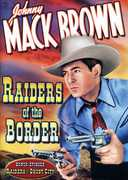 Raiders of the Border , Johnny Mack Brown