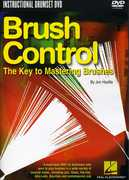 Brush Control: The Key to Mastering Brushes , Ron Mahdi