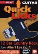 Quick Licks for Guitar: Albert Lee-12 Bar , Steve Trovato