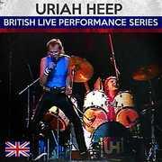 British Live Performance Series , Uriah Heep