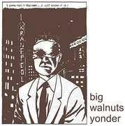 Big Walnuts Yonder , Big Walnuts Yonder
