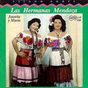 Mendoza Sisters - Juanita & Maria
