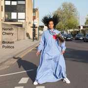 Broken Politics , Neneh Cherry