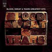 Greatest Hits (remastered) , Blood, Sweat & Tears