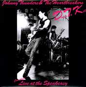 Down To Kill: The Complete Live At The Speakeasy , Johnny Thunders & Heartbreakers