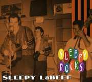 Rocks , Sleepy LaBeef