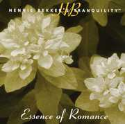 Hennie Bekker's Tranquility - Essence of Romance