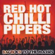 Bagrock to the Masses , The Red Hot Chilli Pipers
