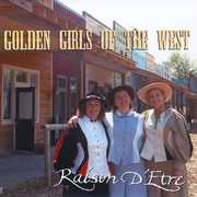 Golden Girls of the West , Raison d'Etre