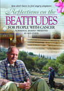 Reflections on the Beatitudes for People with Canc , Ken Curtis