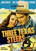 """Three Texas Steers , Ray """"Crash"""" Corrigan"""