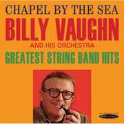 Chapel By The Sea/ Greatest String Band Hits , Billy Vaughn