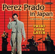 Prado in Japan & Twist Goes Latin , Perez Prado