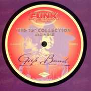 12-Inch Collection & More , The Gap Band