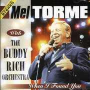 When I Found You , Mel Torm