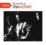 Playlist: The Very Best of the Outfield , The Outfield