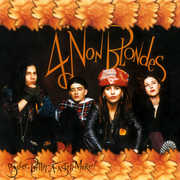 Bigger Better Faster More! [Import] , 4 Non Blondes