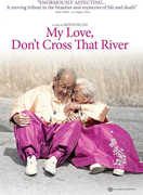 My Love Don't Cross That River