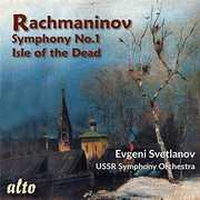 Rachmaninov: Symphony No.1 Isle Of The Dead , Evgeni Svetlanov