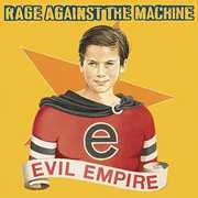 Evil Empire , Rage Against the Machine