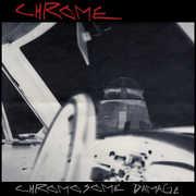 Chromosome Damage - Live In Italy 1981 , Chrome