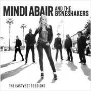 The Eastwest Sessions , Mindi Abair
