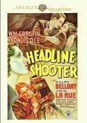 Headline Shooter , William Gargan