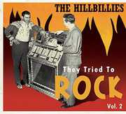 Hillbillies - They Tried to Rock 2 /  Various