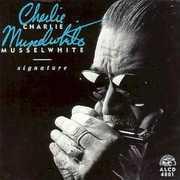Signature , Charlie Musselwhite