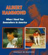 When I Need You /  Somewhere in America [Import]