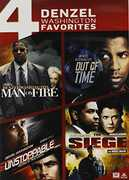 4 Denzel Washington Favorites: Man on Fire /  Out of Time /  Unstoppable /  The Seige , Denzel Washington