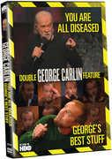 George Carlin: George's Best Stuff /  You Are All Diseased , George Carlin