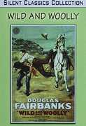 Wild and Woolly , Douglas Fairbanks