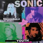 Experimental Jet Set, Trash And No Star , Sonic Youth